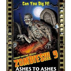 ZOMBIES 9: ASHES TO ASHES