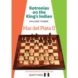 KOTRONIAS ON THE KING'S INDIAN VOLUME 3 : MAR DELPLATA II