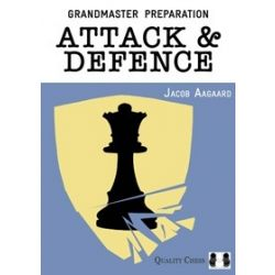 GRANDMASTER PREPARATION : ATTACK & DEFENCE