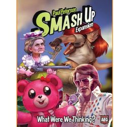 SMASH UP:WHAT WERE WE THINKING