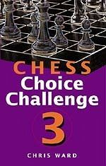 CHS: CHESS CHOISE CHALLENGE 3